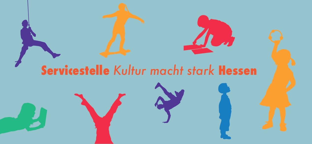 Servicestelle | Kultur macht stark | Hessen